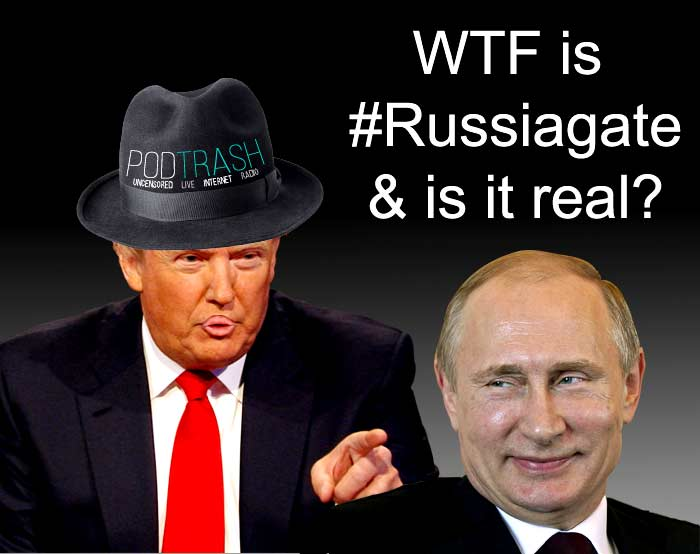 WTF is Russiagate?